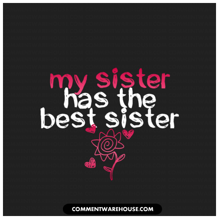My Sister Is My Best Friend Quotes. QuotesGram
