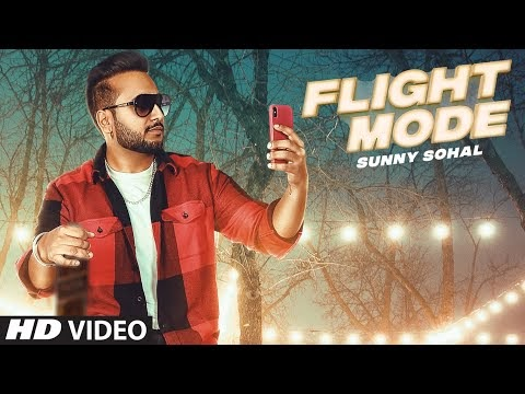 Flight Mode Lyrics -  Sunny Sohal
