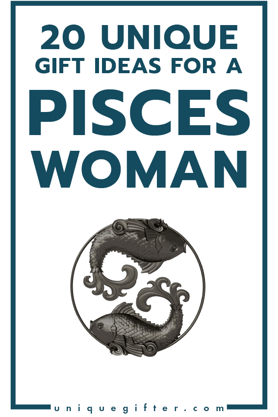 20 Gift Ideas For A Pisces Woman Stunning Birthday Gifts Shell Want