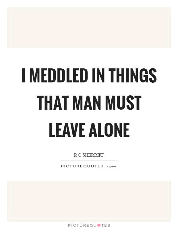 Leave My Man Alone Picture Quotes Leave My Man Alone Quotes
