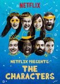 Netflix Presents: The Characters | filmes-netflix.blogspot.com