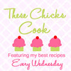 thesechickscookfeaturingmyrecipes