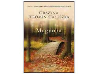 """Recenzja książki """"Magnolia""""."""