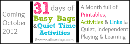 31 days of Busy Bags and Quiet Time Activities