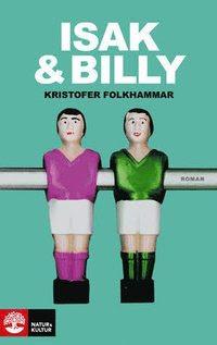 Isak och Billy (inbunden)