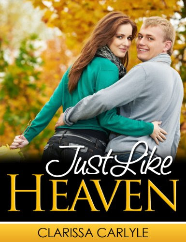 Just Like Heaven by Clarissa Carlyle