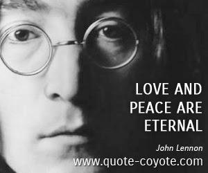 John Lennon Love And Peace Are Eternal