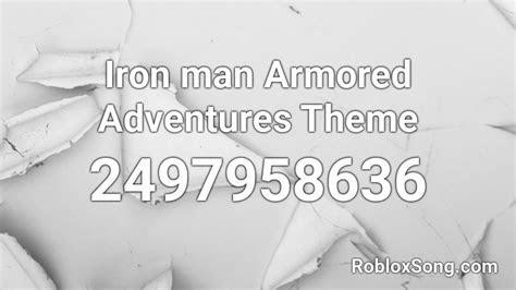 iron man armored adventures theme roblox id roblox