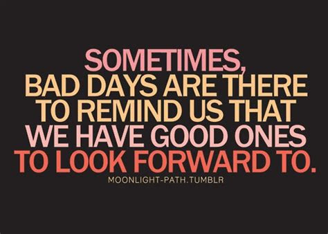Hope Tomorrow Is A Better Day Quotes