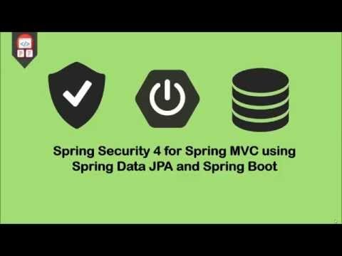 Video Tutorial - Spring Security 4 for Spring MVC using
