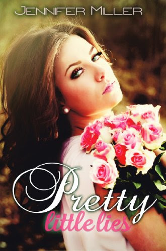 Pretty Little Lies by Jennifer Miller