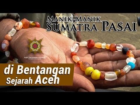Manik Manik Sumatra Pasai di Bekas Kota Islam Ternama di Asia Tenggara |...