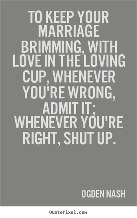 Not Admitting Your Wrong Quotes