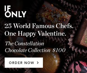 IfOnly 25 World Famous Chefs. One Happy Valentine. The Constellation Chocolate Collection $100 Order Now