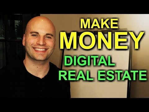 How To Make Money Online In 2019 With Digital Real Estate