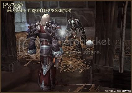 Postcards of Azeroth: A Righteous Sermon, by Rioriel Ail'thera