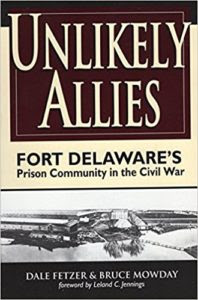 Unlikely Allies: Fort Delaware's Prison Community in the Civil War