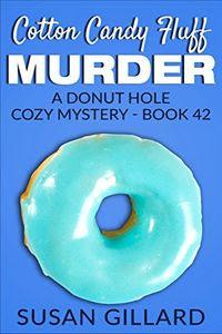 Cotton Candy Fluff Murder by Susan Gillard