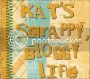 Kat's Scrappy, Bloggy Life