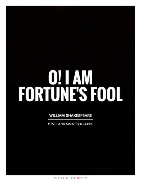 Am I A Fool Love Quotes