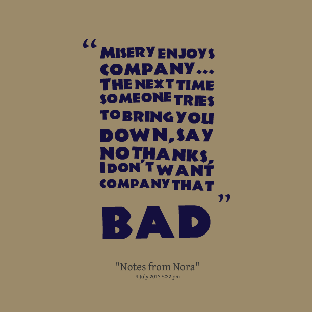 Loneliness Is Better Than Bad Company Quotespicturescom