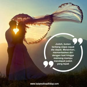 kata motivasi islam tentang jodoh  penuh misteri
