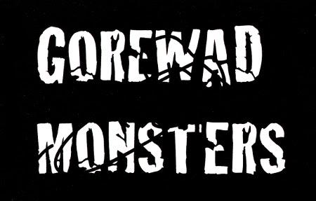 Gorewad Monsters