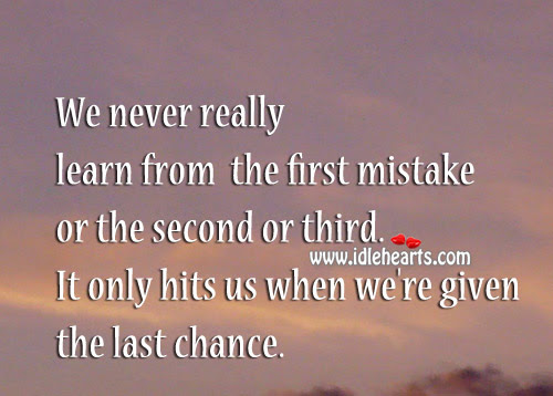 Beautiful Please Give Me A Last Chance Quotes - good quotes
