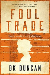 Foul Trade by B. K. Duncan
