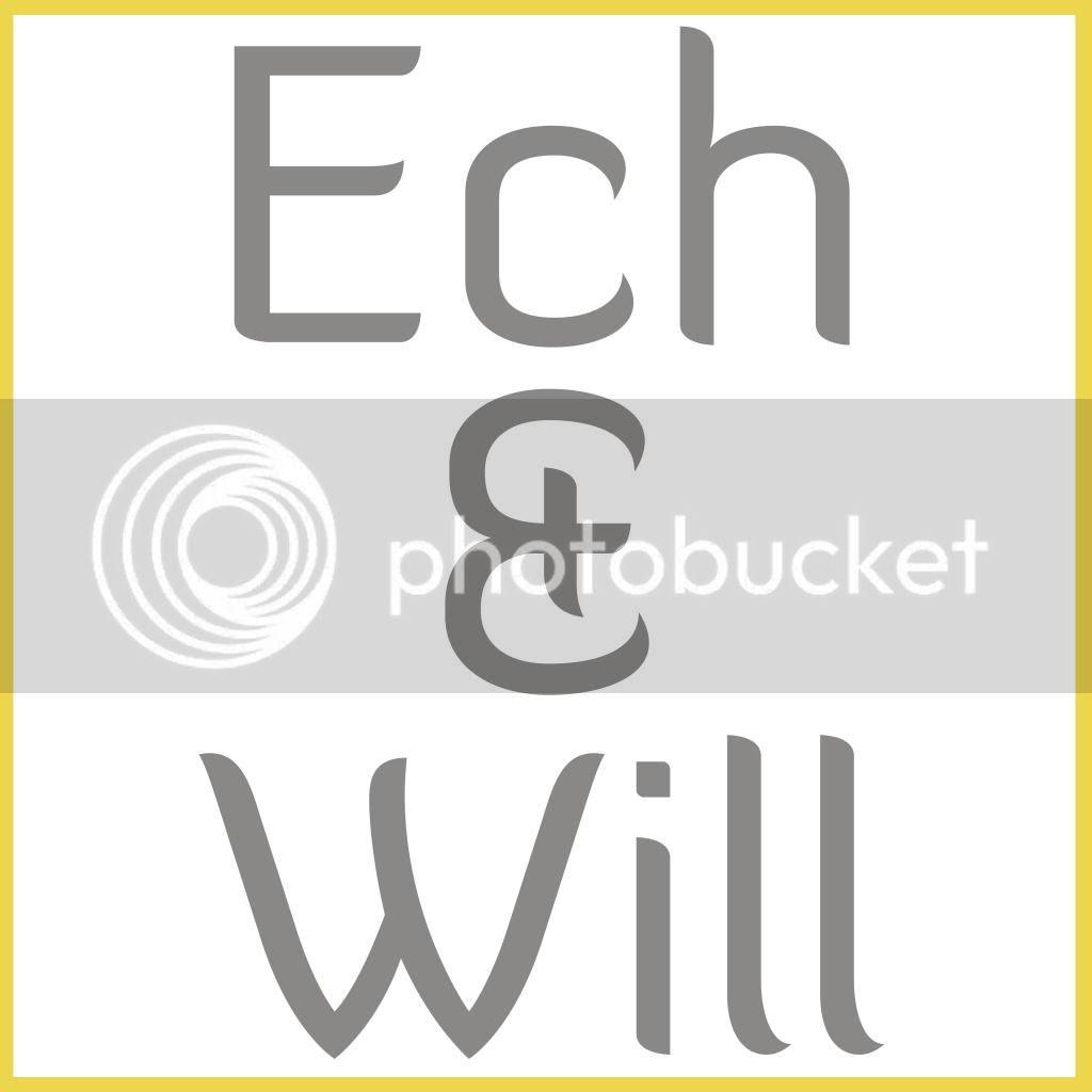 Ech & Will