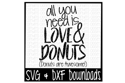 Download Download Love SVG * Donut SVG * All You Need Is Love ...