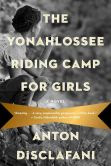 The Yonahlossee Riding Camp for Girls: A Novel