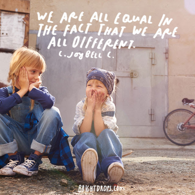 28 Beautiful Quotes On Seeing Each Other As Equals Bright Drops
