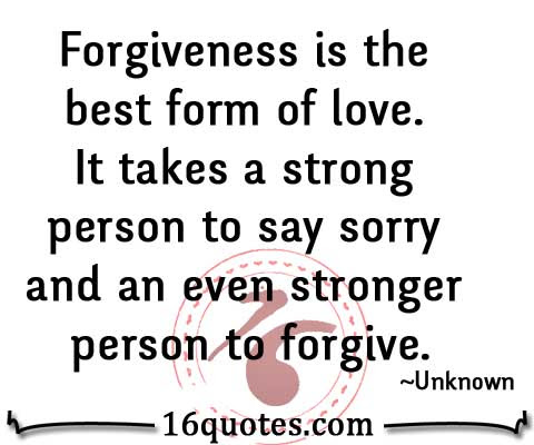 It Takes A Strong Person To Say Sorry And An Even Stronger Person To