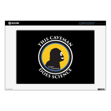 "13"" Laptop Mac/PC Skin Smart Caveman Does Science Laptop Decal"