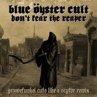 groovefunkel blue oyster cult dont fear  reaper