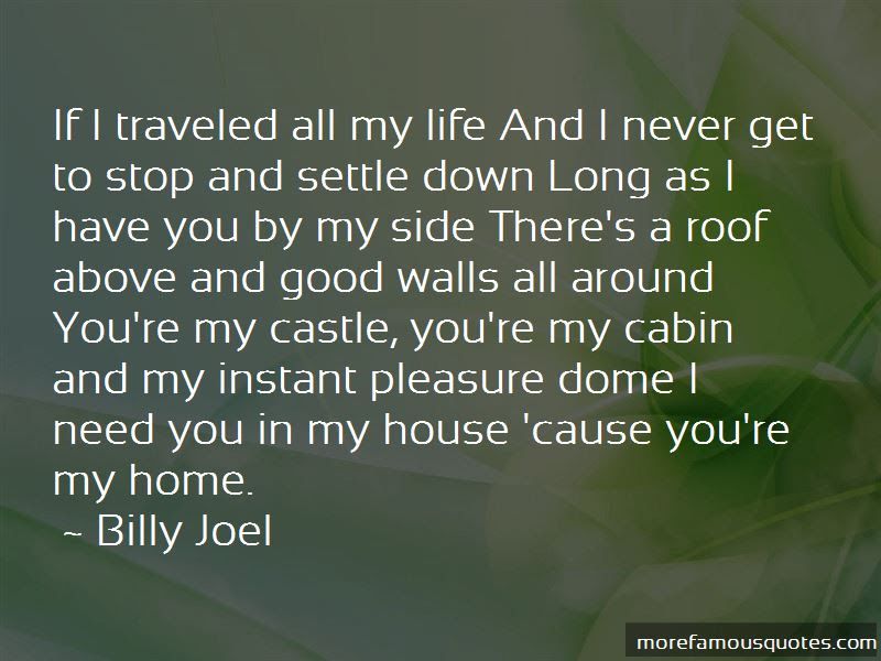 Youre My Home Quotes Top 19 Quotes About Youre My Home From