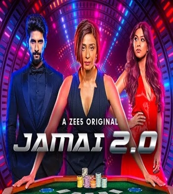 Jamai 2.0 Zee5 2019 S01 ORG Hindi Complete Web Series HDRip 480p 600MB