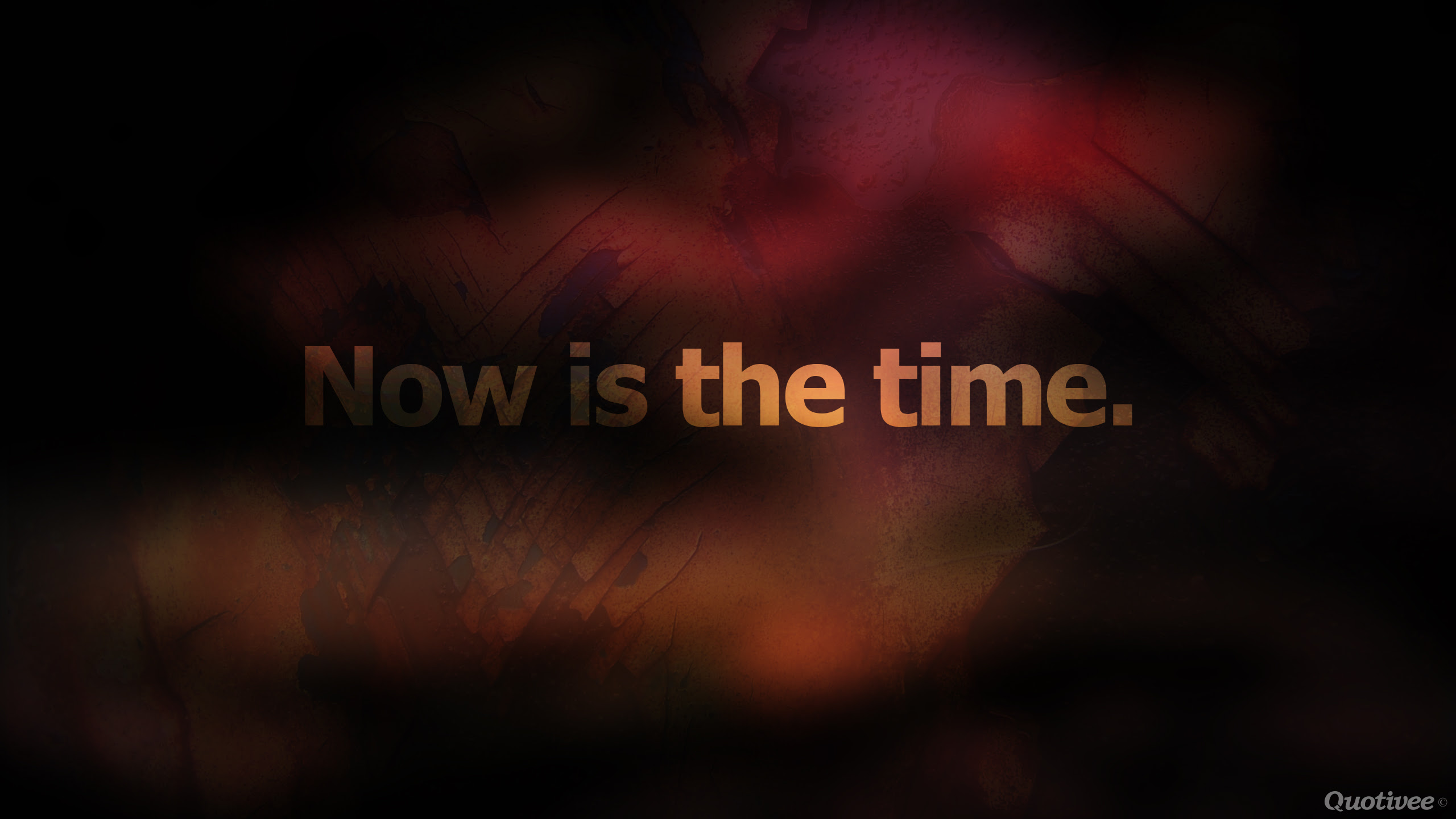 Now Is The Time Inspirational Quotes Quotivee