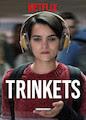 Trinkets - Season 1