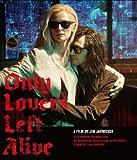 オンリー・ラヴァーズ・レフト・アライヴ Blu-ray