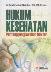 Hukum Kesehatan Pertanggungjawaban Dokter