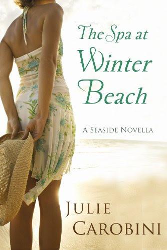 The Spa at Winter Beach (A Seaside Novella) by Julie Carobini