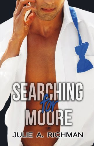 Searching For Moore (Needing Moore Series) by Julie Richman