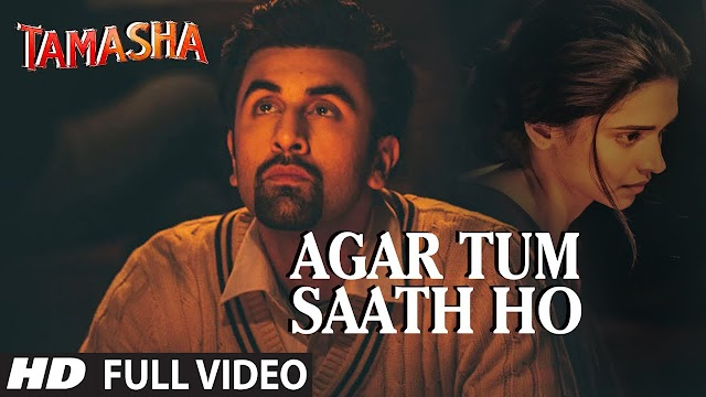 Agar Tum Saath Ho Lyrics   Tamasha   Alka Yagnik, Arijit Singh