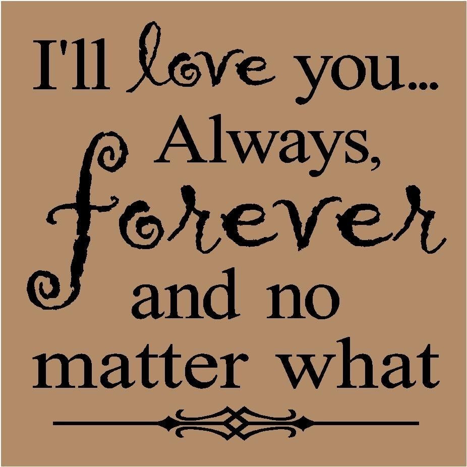 Quotes About I Will Always Love You 50 Quotes