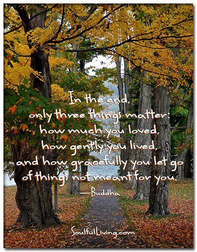 In The End Only Three Things Matter Daily Soul Retreat At
