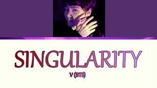 V Singularity Lyrics