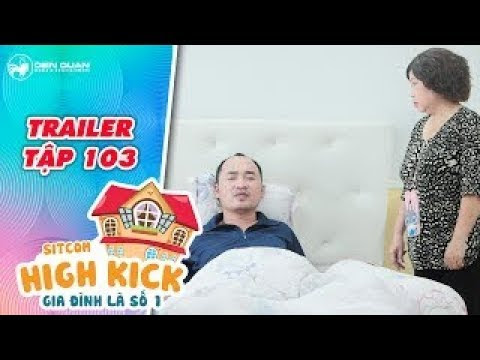 Gia đình là số 1 sitcom | trailer tập 103: Vừa mới làm hòa Đức Hạnh lại gây họa khiến ba nổi điên