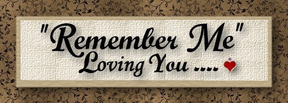Remember Me Loving You